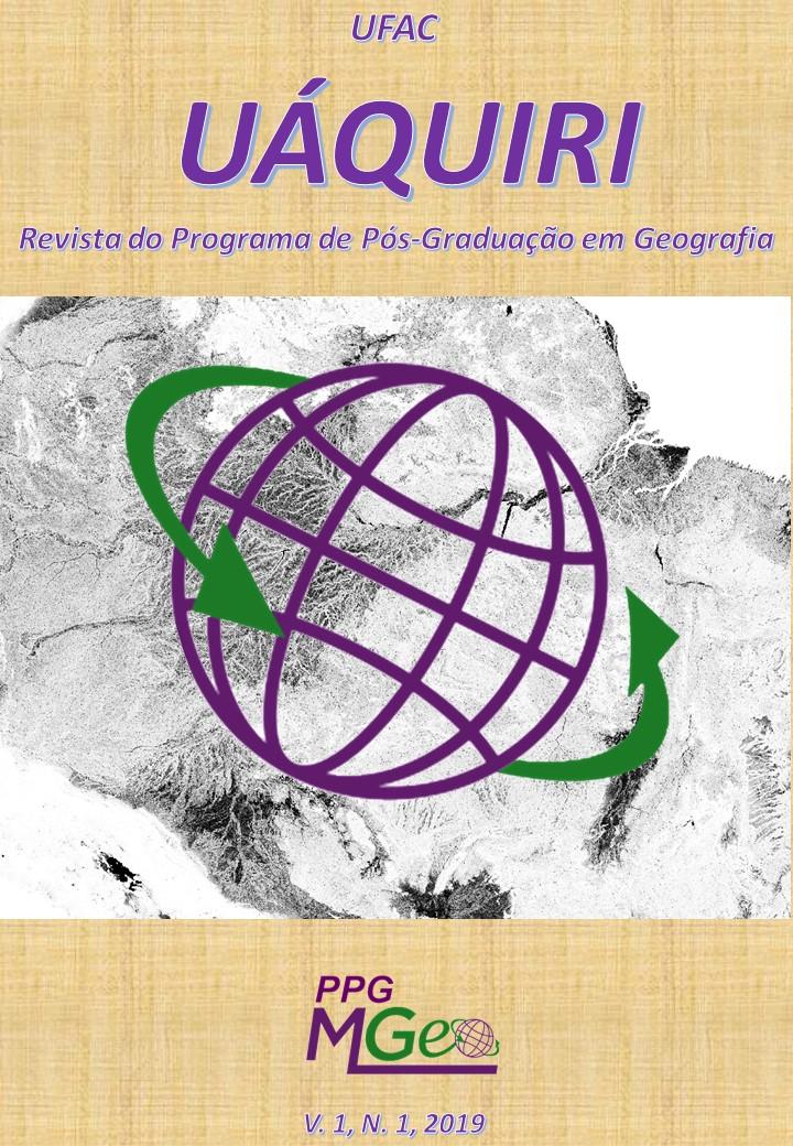 UÁQUIRI - Revista do Programa de Pós Graduação em Geografia da Universidade Federal do Acre _Edição Especial: Publicações históricas (Periodicidade Semestral)
