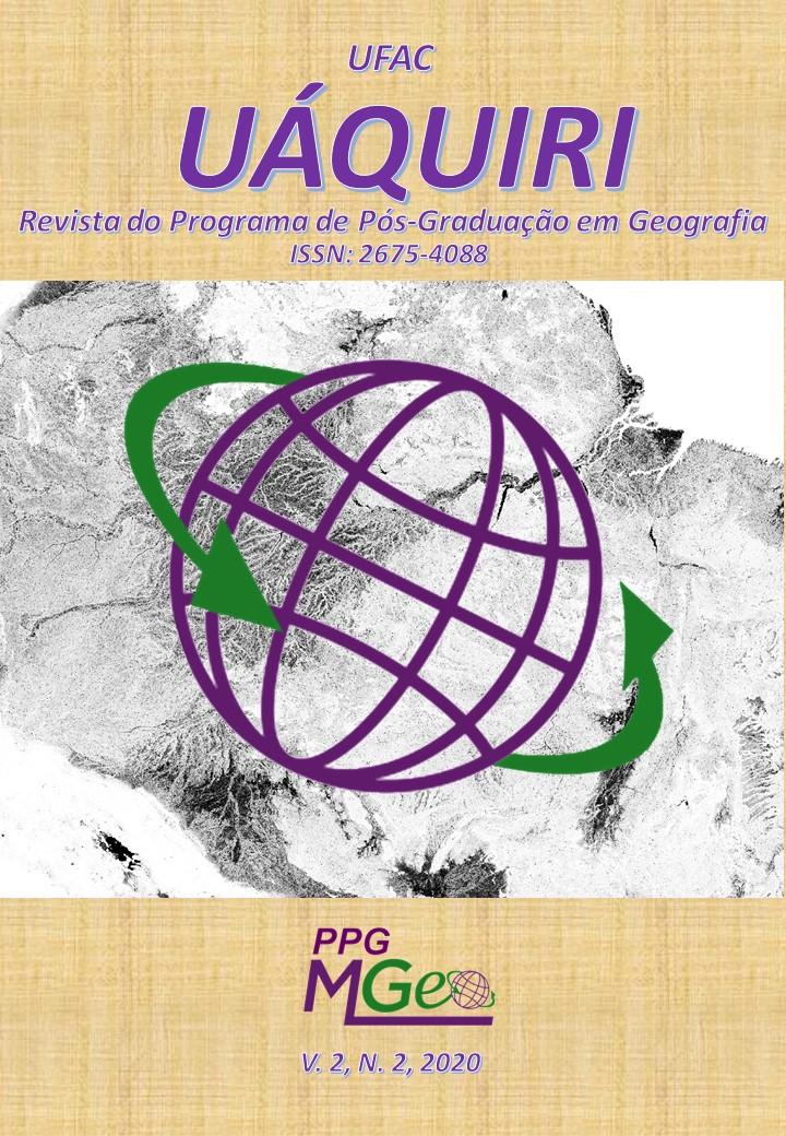 Visualizar v. 2 n. 2 (2020): UÁQUIRI - Revista do Programa de Pós Graduação em Geografia da Ufac. (Periodicidade Semestral)