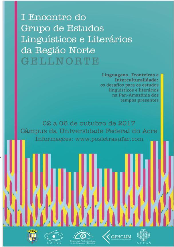 Visualizar v. 5 n. 2 (2017): v. 5 n. 2: Supl I (2017): I Encontro do Grupo de Estudos Linguísticos e Literários da Região Norte - 02 a 06 de dezembro de 2017
